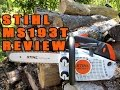 Stihl MS193T Chainsaw Review