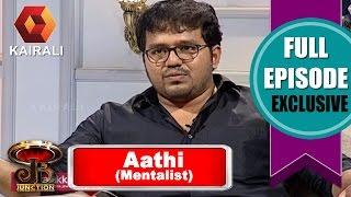 EP-03 Mentalist Aathi JB Junction Full Episode 07th Aug 2016