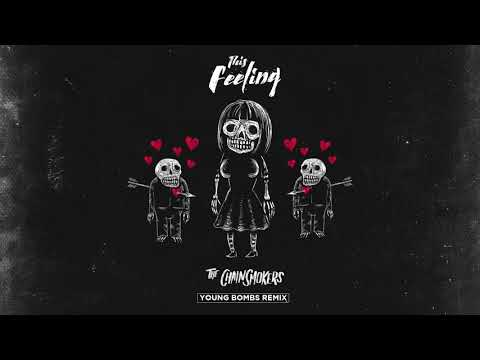 The Chainsmokers Feat. Kelsea Ballerini - This Feeling (Young Bombs Remix)