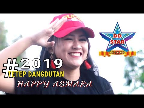 Happy Asmara - 2019 Tetep Dangdutan [OFFICIAL]