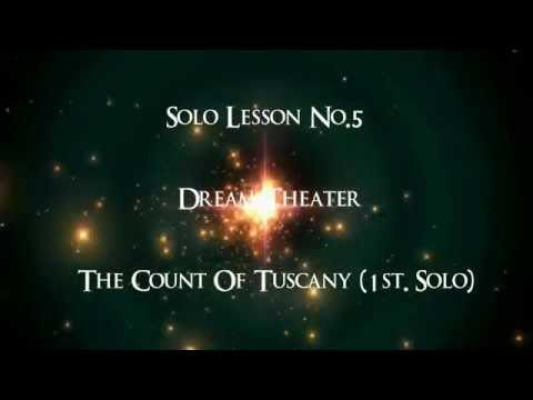 Guitar Solo Lesson No. 5 - Dream Theater - The Count of Tuscany (1st Intro Solo)