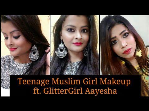 Indian Teenage Muslim Girl Makeup | Ft. GlitterGirl Aayesha