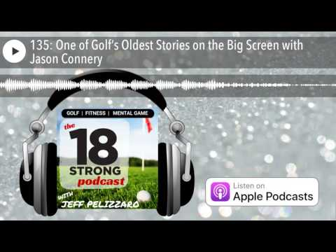 135: One of Golf's Oldest Stories on the Big Screen with Jason Connery