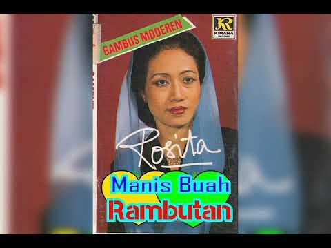 ROSITA - MANIS BUAH RAMBUTAN