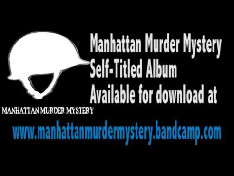 Manhattan Murder Mystery Self-Titled Full Album