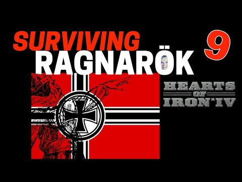 Hearts of Iron 4 - Challenge Survive Ragnarok! - Germany VS World  - Part 9