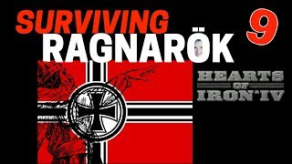 Hearts of Iron 4 - Challenge Survive Ragnarok! - Germany VS World  - Part 9