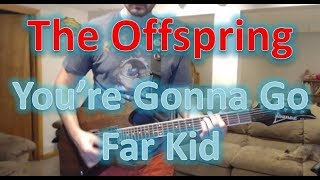 The Offspring - You're Gonna Go Far Kid (Guitar Tab + Cover)