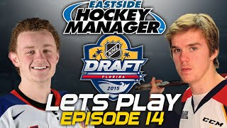Episode 14 - 2015 Draft LIVE | Eastside Hockey Manager:Early Access 2015 Lets Play