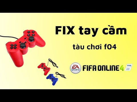Hướng dẫn FIX NHANH   tay cầm tàu chơi FIFA online 4