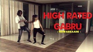 High Rated Gabru | Dance Choreography | Nawabzaade | Meghna Menon | Sameer Ali |