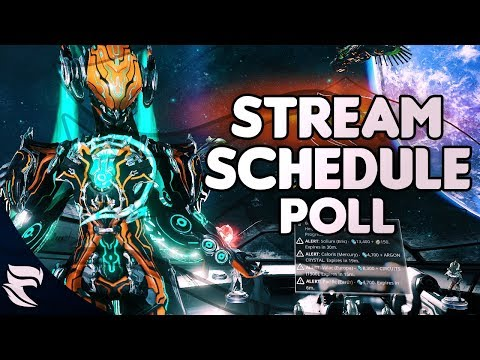 Warframe: Stream Schedule Poll And More Guides to Come!