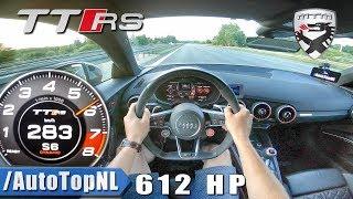 612HP Audi TT RS MTM   AUTOBAHN POV by AutoTopNL