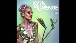 Kyla La Grange - Hummingbird