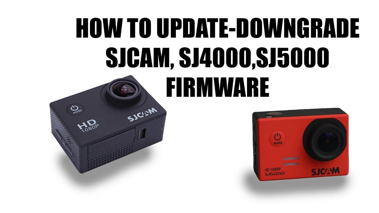 Sjcam Sj4000 Sj5000 Firmware Upgrade Downgrade Tutorial 2015 Youtube