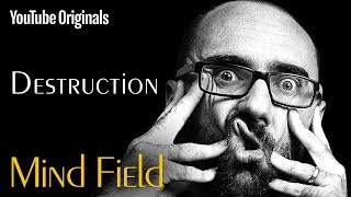 Destruction - Mind Field (Ep 3)(MIND FIELD: DESTRUCTION We humans love to build, create, and organize. So why do we also love to destroy things? Can violently breaking stuff really help ..., 2017-01-25T17:03:13.000Z)