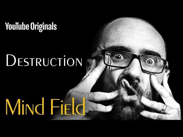 Destruction - Mind Field (Ep 3)