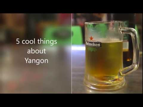 5 cool things about Yangon, Myanmar