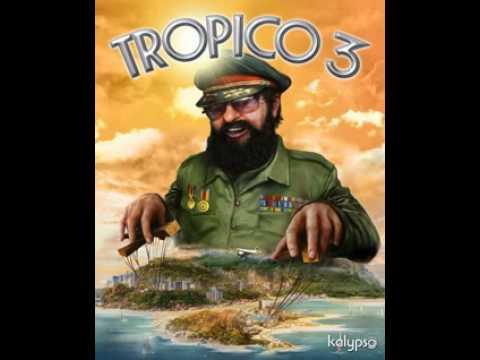 Tropico 3 Music  Track 2