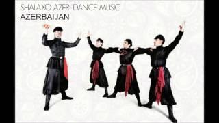 Shalaxo Azerbaijan / Шалахо Азербайджанская музыка 2016