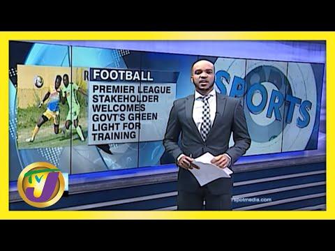 Premiere League Football Gets Gov't Green Light for Training | TVJ Sports