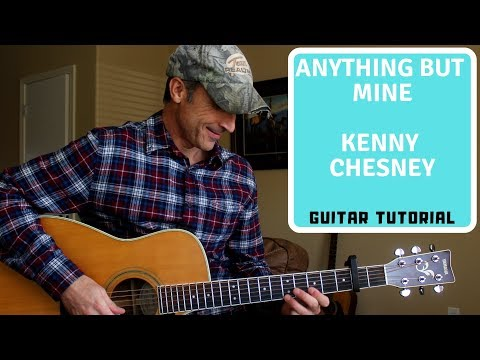 Anything But Mine Guitar Lesson - Kenny Chesney | Tutorial