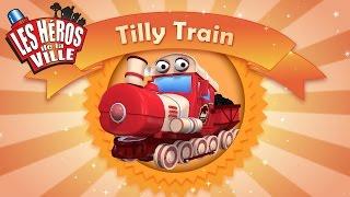 Les Héros de la Ville - Tilly Train - Court-métrages animés pour les tout-petits