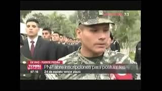 PERSONAL DE TROPA EP POSTULA LA ESCUELA DE LA PNP: TV-7 15AGO17