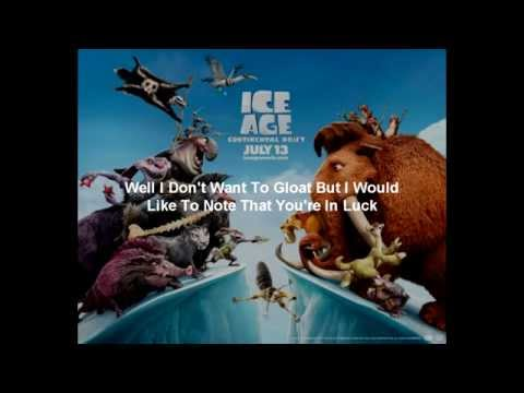 Ice Age 4 - Master of the Seas. Talk Free. Singing Only LYRICS
