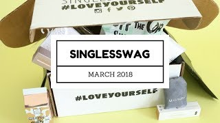 SinglesSwag Subscription Box Unboxing March 2018