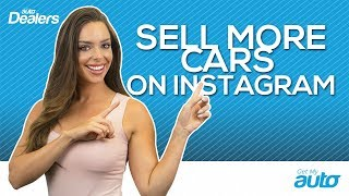 Sell More Cars; Buy Instagram Ads | Get My Auto