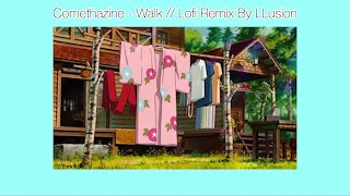Download Comethazine - Walk (Lofi Remix) By LLusion