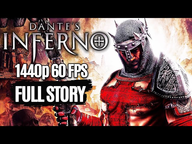 DANTE'S INFERNO All Cutscenes Full Story (Game Movie) @ 1440p 60FPS