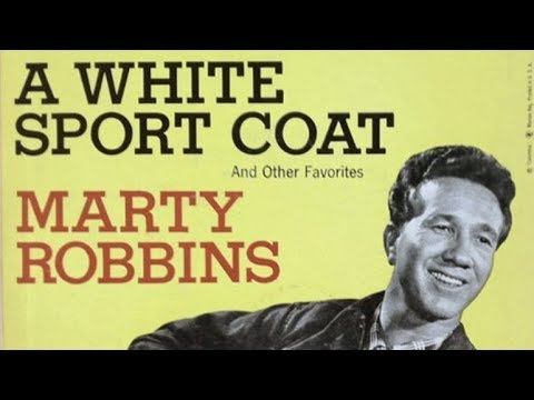 Marty Robbins  A White Sport Coat And A Pink Carnation