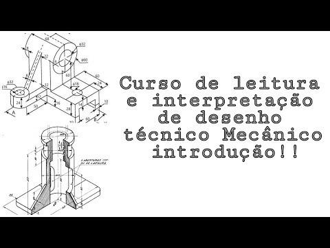 Видео Curso de leitura e interpretação de desenho tecnico
