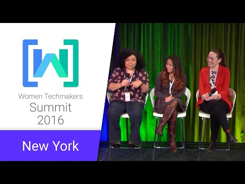 Women Techmakers New York Summit 2016: Women Creating Opport