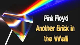 Pink Floyd   Another Brick In The Wall | Lyrics   Hq