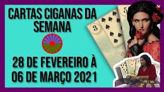 CARTAS CIGANAS DA SEMANA  DE 28 DE FEVEREIRO À 6 DE MARÇO DE 2021