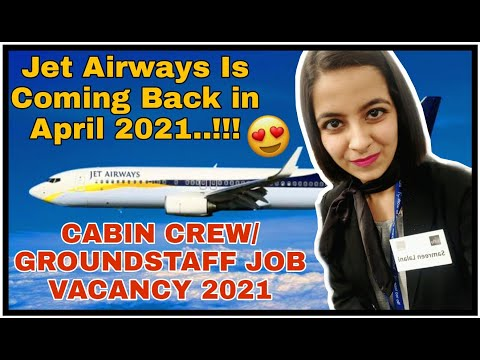 JET AIRWAYS REVIVAL | Cabin Crew/ Groundstaff Job Vacancy 2021 | Takeoff With Samreen