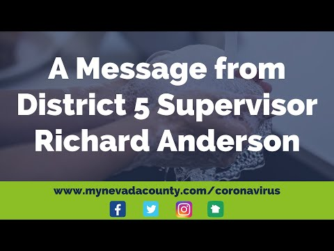 District 5 Supervisor Richard Anderson message for Eastern Nevada County residents
