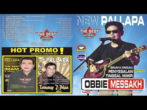 New Pallapa - Obbie Messakh - Penyesalan  { Jawaban Hati Yang Luka } - [ Official ]