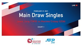 Jason JUNG (TPE) vs (USA) Maxime CRESSY | ATP 250 Singapore Tennis Open 2021