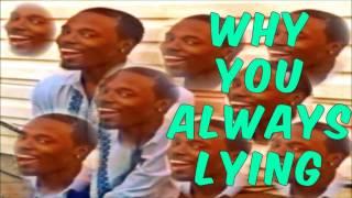 Why You Always Lying (Instrumental)