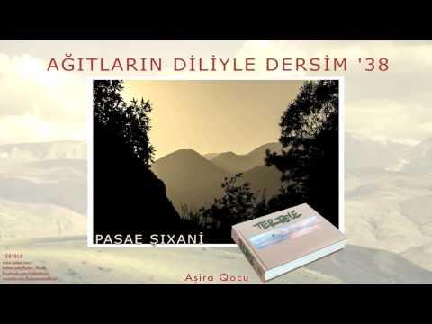 Pesae Şıxani - Aşira Qocu [ Tertele © 2016 Z Kalan Müzik ]