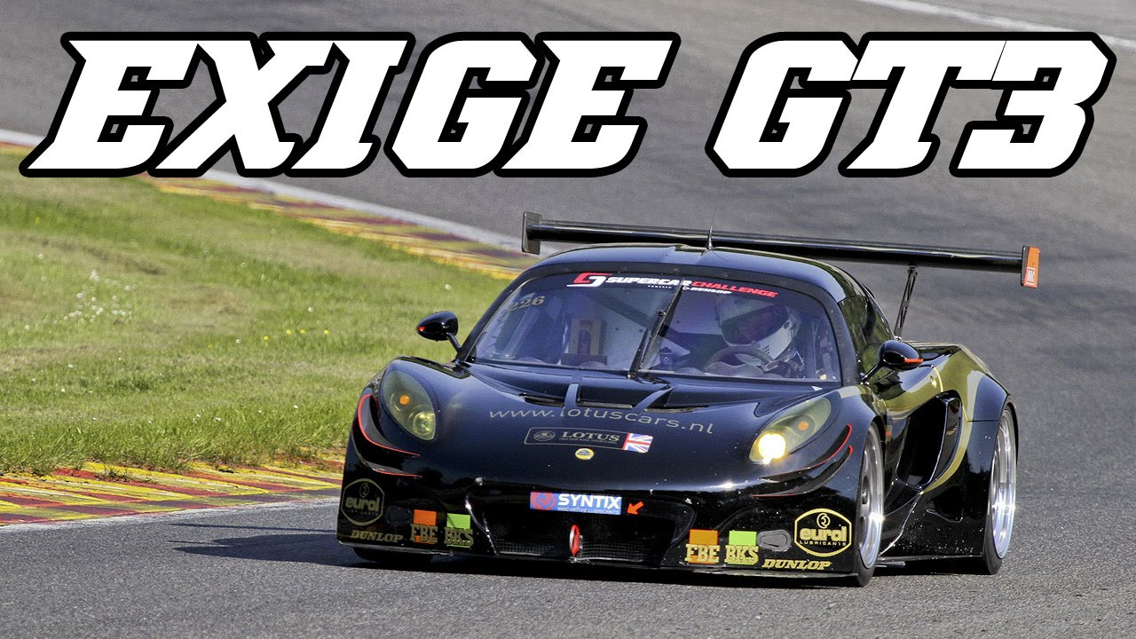Lotus Exige GT3 racecar at Spa and Zolder - YouTube