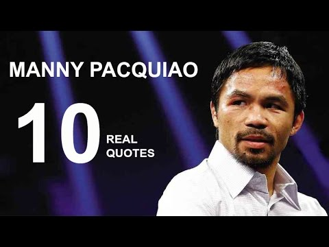 Sy Quotes | Manny Pacquiao 10 Real Life Quotes On Success Inspiring