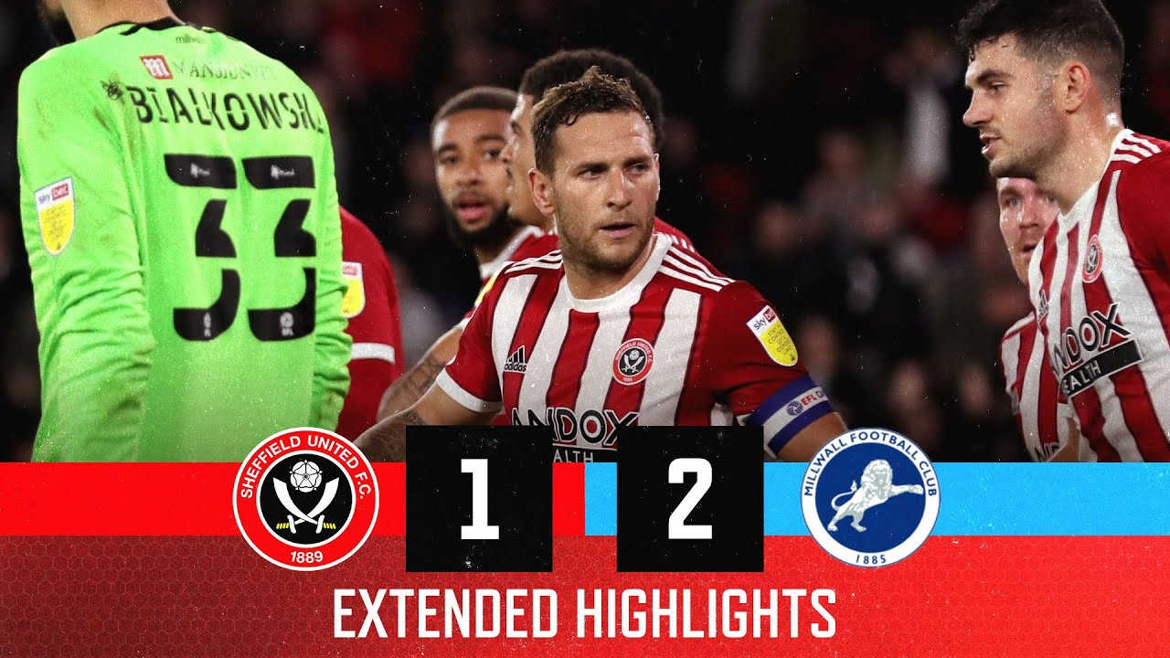 Sheffield United 1-2 Millwall   Extended EFL Championship highlights