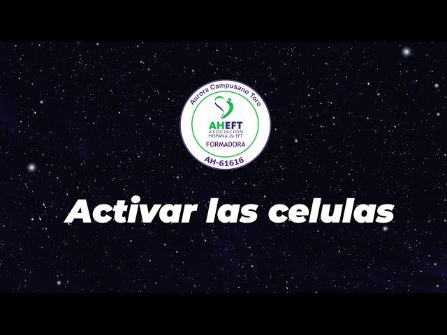 EFT Tapping  Activar las células