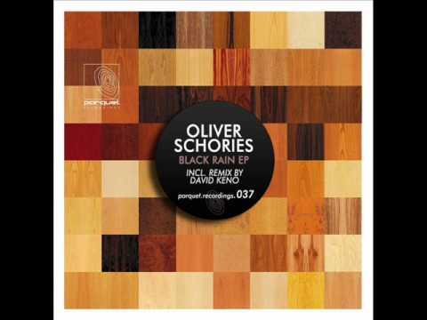 Oliver Schories - Black Rain (original mix)