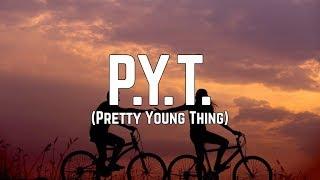 Michael Jackson - P.Y.T. (Pretty Young Thing) (Lyrics)